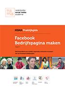 Geef bekendheid aan je bedrijf, organisatie, evenement of product met een Facebook bedrijfspagina (fanpage)