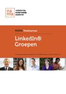 Voor iedereen die aan de slag wil met LinkedIn Groepen en precies wil weten hoe
