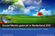 Social Media gebruik Nederland 2012 - Newcom research - NSMA