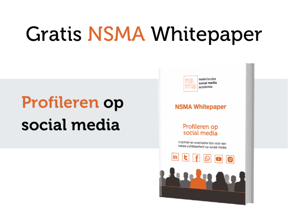 NSMA Whitepaper - Profileren op social media